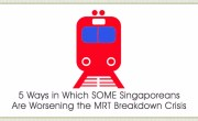 How SOME Singaporeans Are Worsening the MRT Breakdown Crisis