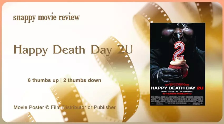 Happy Death Day 2U Movie Review | The Scribbling Geek