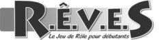 REVES, le jeu de rôle pour débutants
