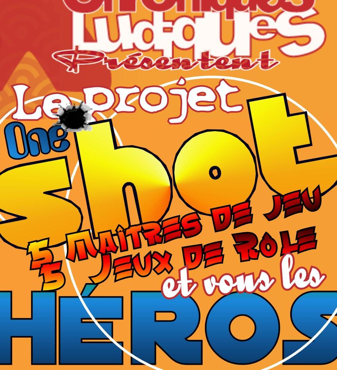 Le projet One Shot
