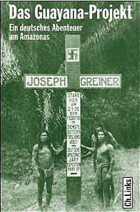 Le projet Guyane: les nazis en Amazonie