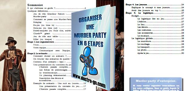 Organiser une Murder-Party, les conseils de Electro-GN