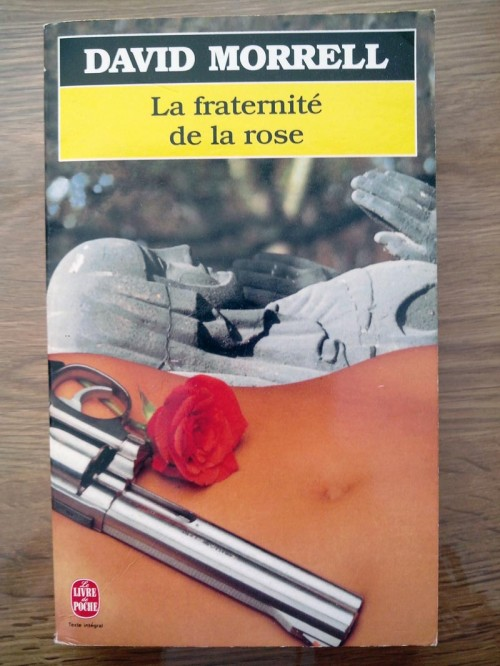 Inspiration et Espionnage : La fraternité de la rose de David Morrell