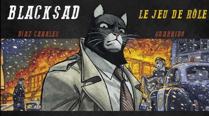 BLACKSAD – Le Jeu de Rôle avec un Chat Noir !