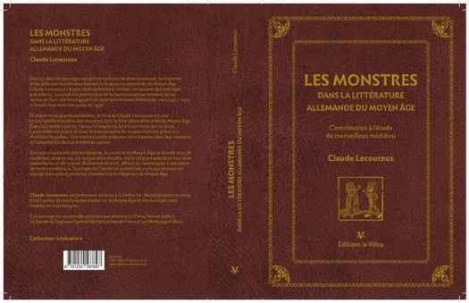 (Les monstres dans la littérature allemande du Moyen-Âge : contribution à l'étude du merveilleux médiéval, 2016) de Claude LECOUTEUX
