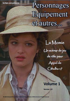 La Momie - Personnages et Equipement Volume 1
