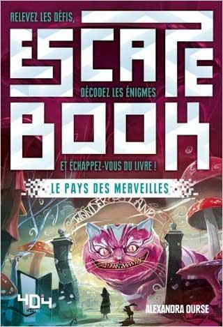 Escape Book le Pays des Merveilles