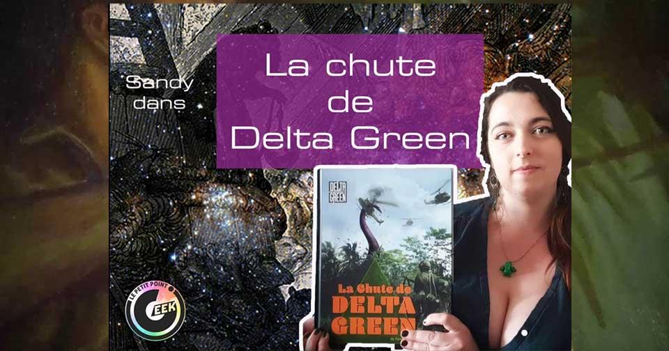 la chute de delta green