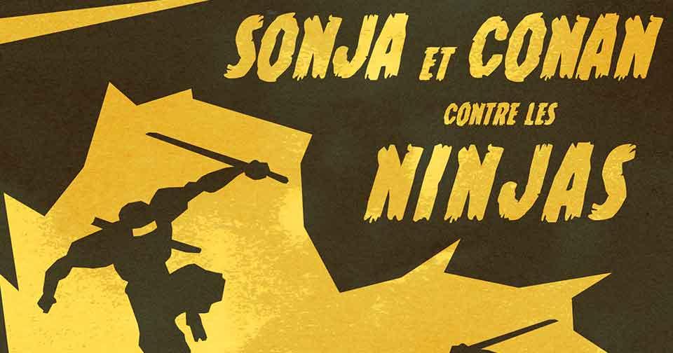 sonja et conan contre les ninjas