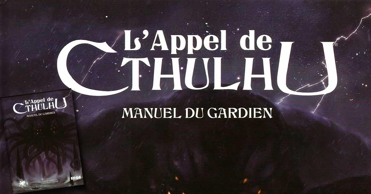 Le Manuel du Gardien de l'Appel de Cthulhu
