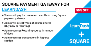 Square Payment Gateway for LearnDash