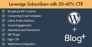 Blog+ Leverage Subscribers With 20 - 40% CTR
