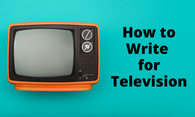 How to Write for Television - Script Magazine