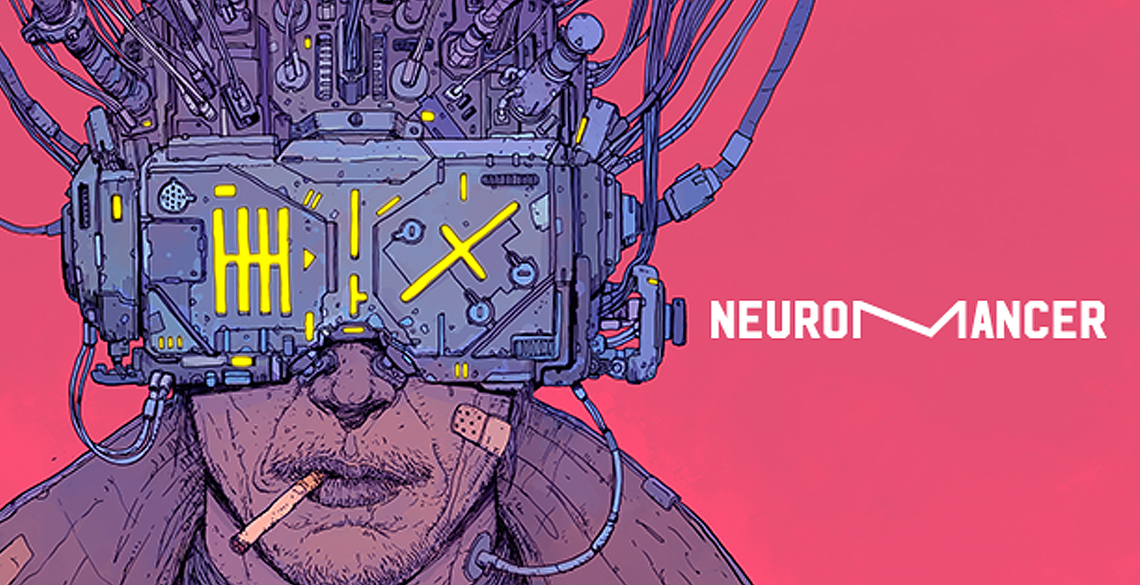 Neuromancer - William Gibson | Resenha
