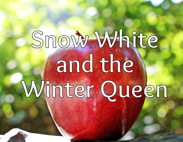 Snow White and the Winter Queen