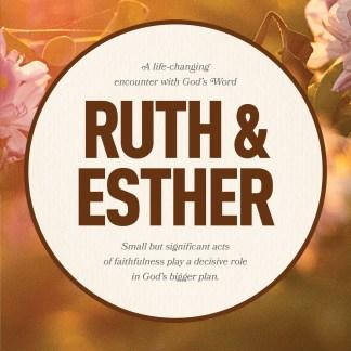 Ruth & Esther LifeChange Bible Study