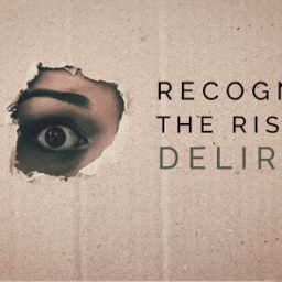 Could a Sudden Behavior Change Be Delirium?