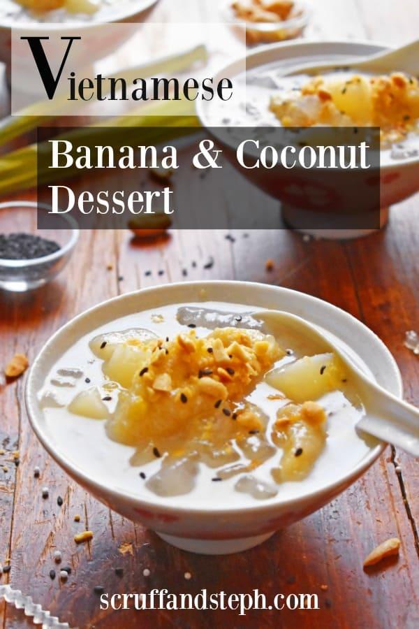 Vietnamese Banana and Coconut Dessert - Che Chuoi