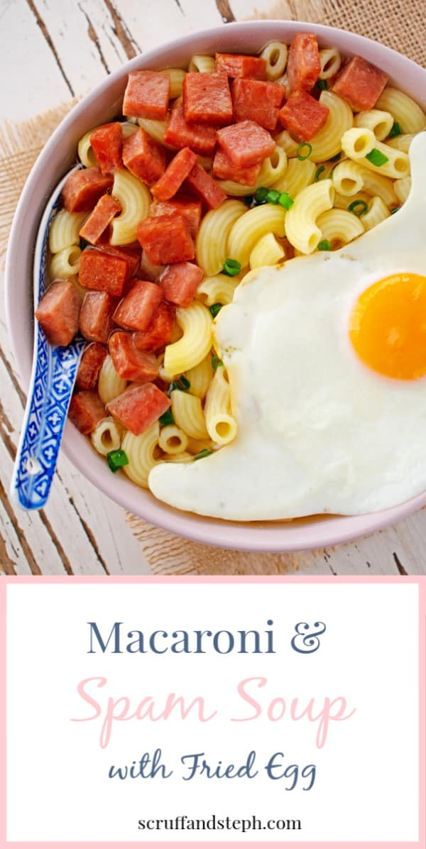 Macaroni and Spam Soup with Fried Egg