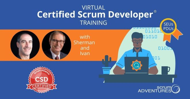 Certified Scrum Developer with Ivan and Sherman