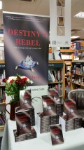 "Display for ""Destiny's Rebel"" at Philip Davies' book launch"