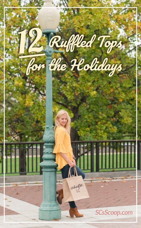 12 Ruffled Tops for the Holidays - Sarah Camille's Scoop