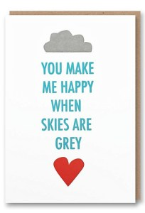14 Sweet & Punny Valentine's Day Cards - Oliver Bonas Skies Are Grey
