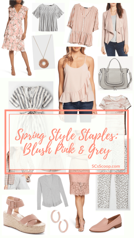 Spring Style Staples: Blush Pink & Grey - Spring Staples - SCsScoop.com