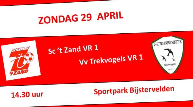 Sc 't Zand VR1-VV Trekvogels VR1 zondag 29 April 14.30