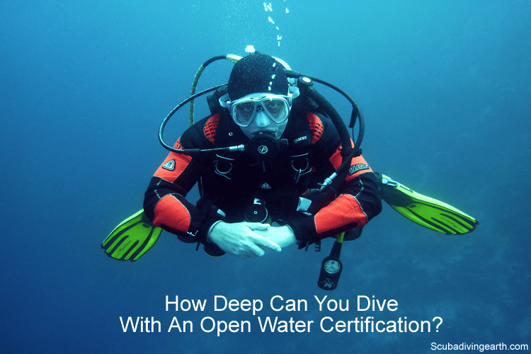 How Deep Can You Dive With An Open Water Certification