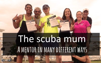 The scuba mum – a mentor in many different ways