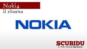 Nokia | Ritorno sul mercato con dispositivi Android