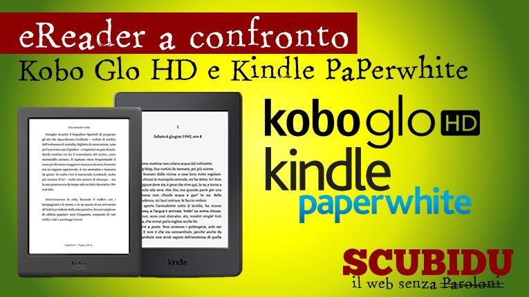 eReader   Kobo Glo HD e Kindle Paperwhite