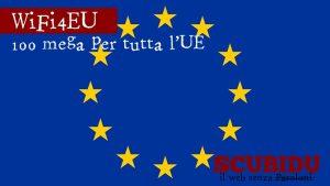WiFi4EU | 100 mega per tutta l'Unione Europea