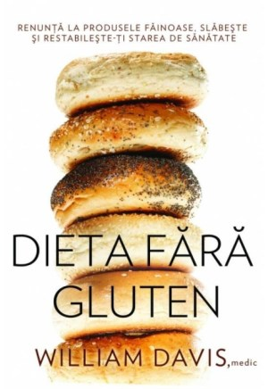 Dieta fara gluten, William Davis