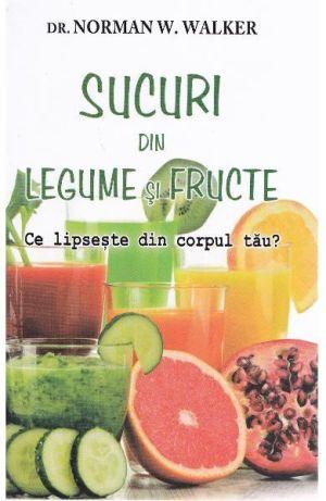 Sucuri din legume si fructe, Dr. Normann W. Walker