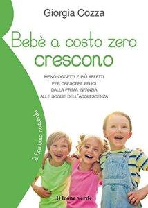 I consigli del libro 'Bebè a costo zero crescono'
