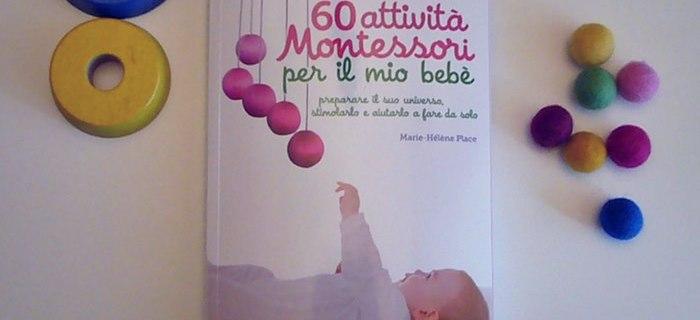 60 Attività Montessori per il mio bebé