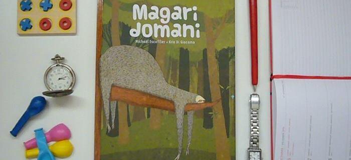 Libro per bambini pigri che rispondono: 'Lo faccio dopo!'