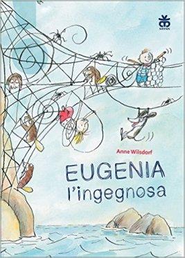 eugenia l'ingegnosa libro per bambine