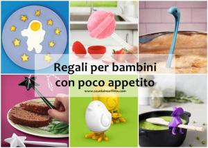 Regali per bambini con poco appetito
