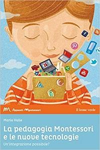 la pedagogia montessori e le nuove tecnologie
