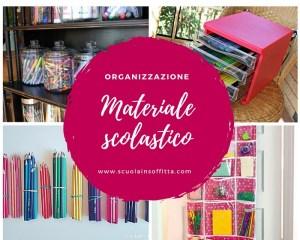 Come organizzare il materiale scolastico: idee creative