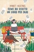 Lezioni di scrittura creativa: Come ho scritto un libro per caso
