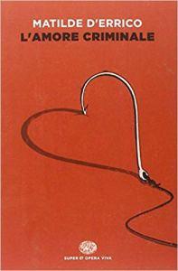 L'Amore criminale libro