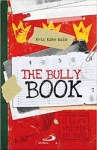 Libro sul bullismo: The bully Book