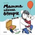 Libri per bambini sul distacco: Mamma ritorna sempre