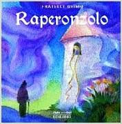 Raperonzolo - Libro Waldorf Steiner