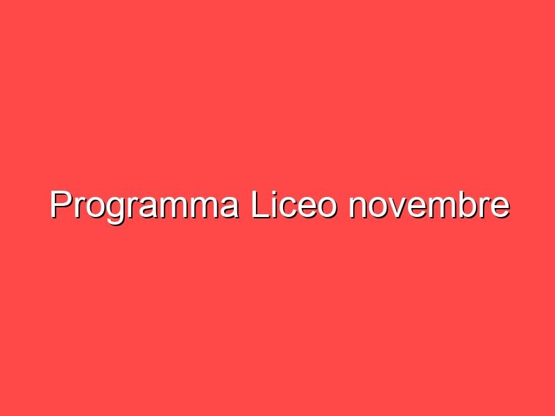 Programma Liceo novembre