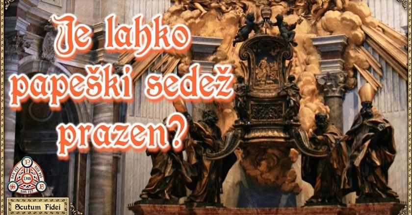 Je sveti sedež prazen?